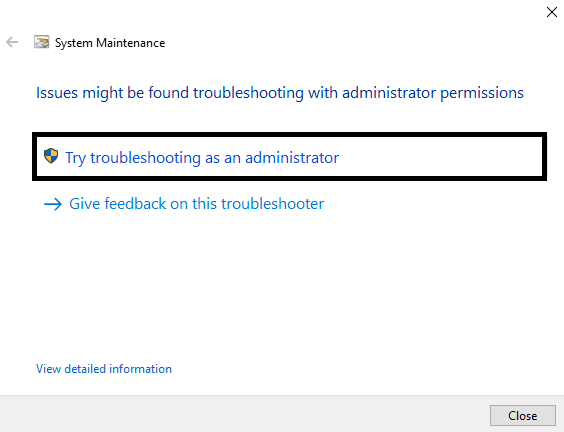 Troubleshoot as an administrator