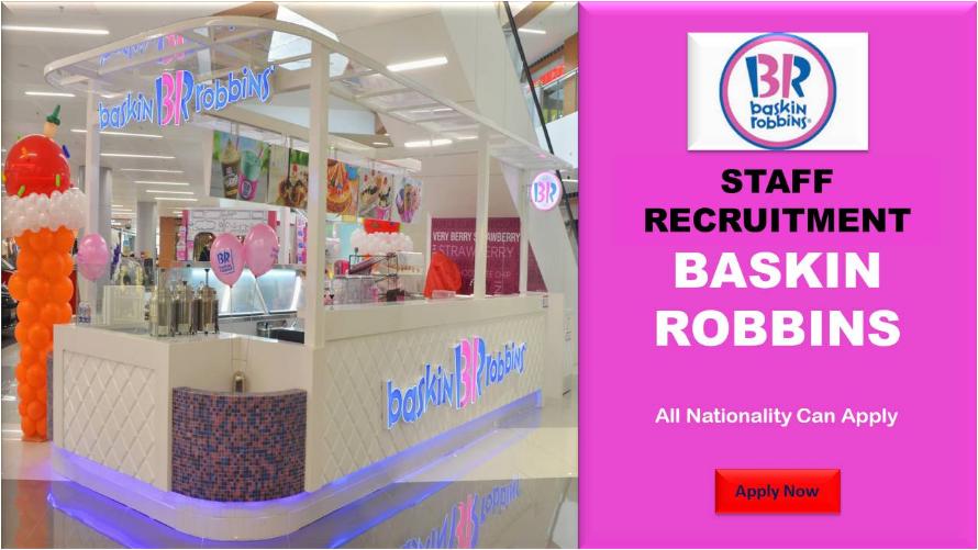 Baskin Robbins  Job Opportunity